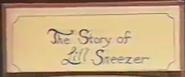 TheStoryofLil'SneezerTitle