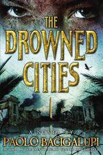 The drowned cities paolo bacigalupi.jpeg