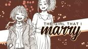 Momojirou 👭 the girl that i marry -for lynne-