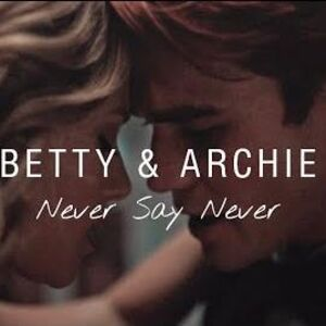 Betty & Archie Never Say Never + 4x17