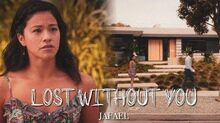 Jafael l lost without you (+5x08)