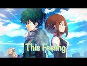 Ochadeku-Izuocha【AMV】- This Feeling (BHNA)