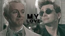 ►aziraphale & crowley -- my love