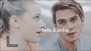 Betty & archie - i see the way you look at him