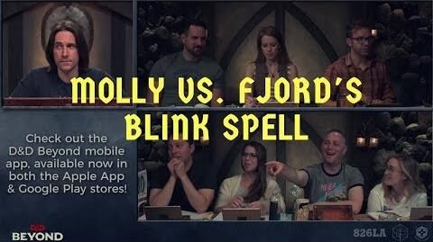 Molly vs Fjord's Blink Spell