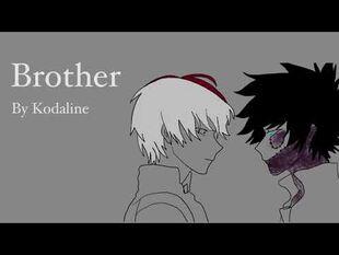Brother (animatic) Shoto and Touya Todoroki