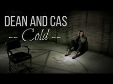 """Dean and Cas """"Cold"""" (CANON SPOILERS)"""
