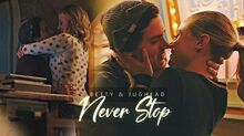 Bughead (Betty and Jughead) - Never Stop (+4x01 - 4x16)