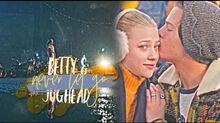 "Betty & jughead ✗ ""never let go"""