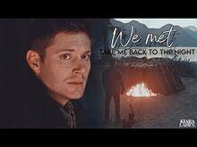 Dean & castiel - the night we met