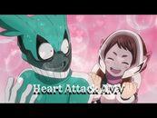Heart Attack AMV (Male Version) -- IzuOcha -- My Hero Academia-Boku No Hero Academia