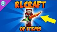 RLCraft Guides and Tips - OP Items (Part 2)