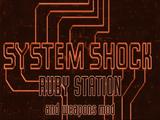 System Shock: Ruby Station