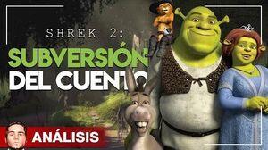 SHREK 2 - La subversión del cuento