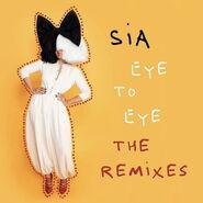 Eye To Eye Remixes