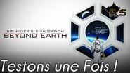 Testons une Fois - Civilization Beyond Earth