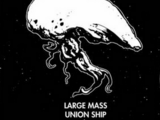 Large Mass Union Ship
