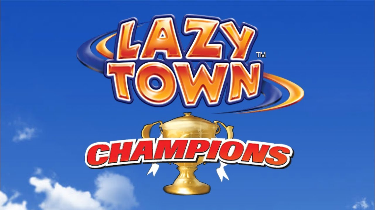We Are Number One - LazyTown Champions