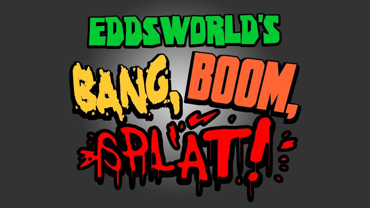 Main Theme - Eddsworld: Bang, Boom, Splat!
