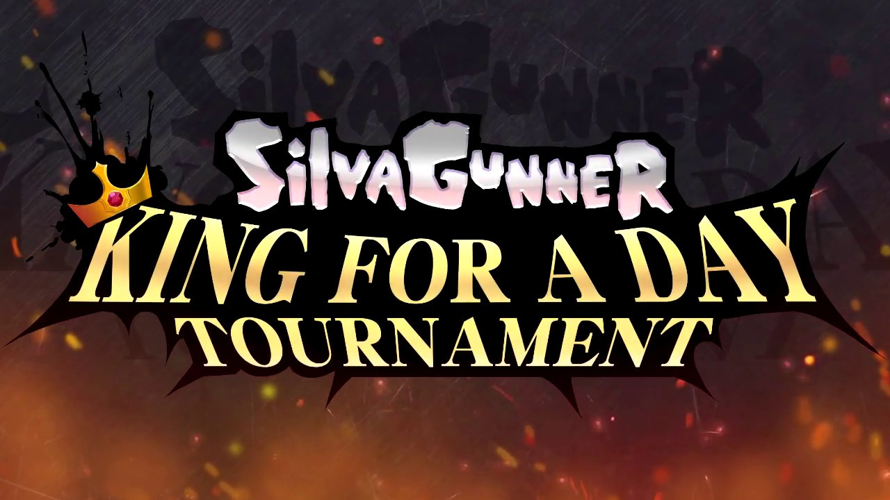 SiIvaGunner presents... The KING FOR A DAY TOURNAMENT!