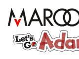Snowy Day - Maroon: Let's Go, Adam