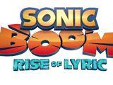 Main Theme - Sonic Boom Rise of Lyric