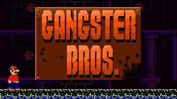 Gangster Bros.