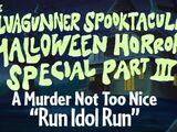 Run Idol Run - The SiIvaGunner Spooktacular Halloween Horror Special Part III