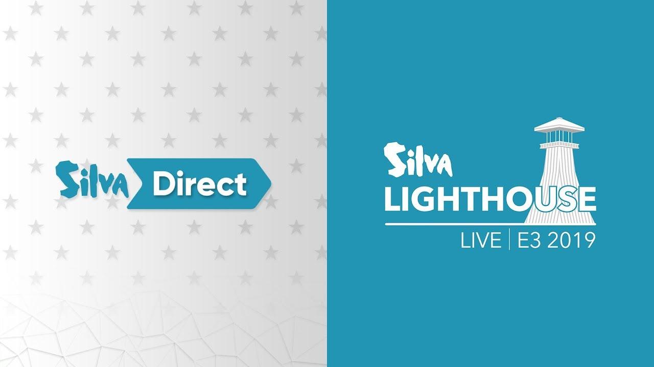SiIva Direct • SiIva Lighthouse Live E3 2019