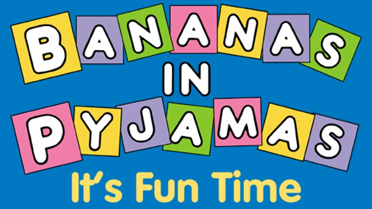 Opening Logo - Bananas in Pyjamas: It's Fun Time