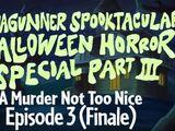 The SiIvaGunner Spooktacular Halloween Horror Special Part III: Episode 3