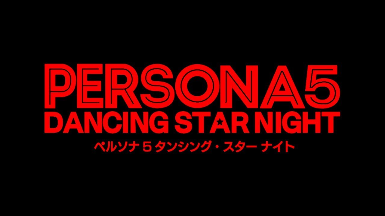 Life Will Change - Persona 5: Dancing Star Night