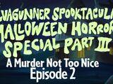The SiIvaGunner Spooktacular Halloween Horror Special Part III: Episode 2
