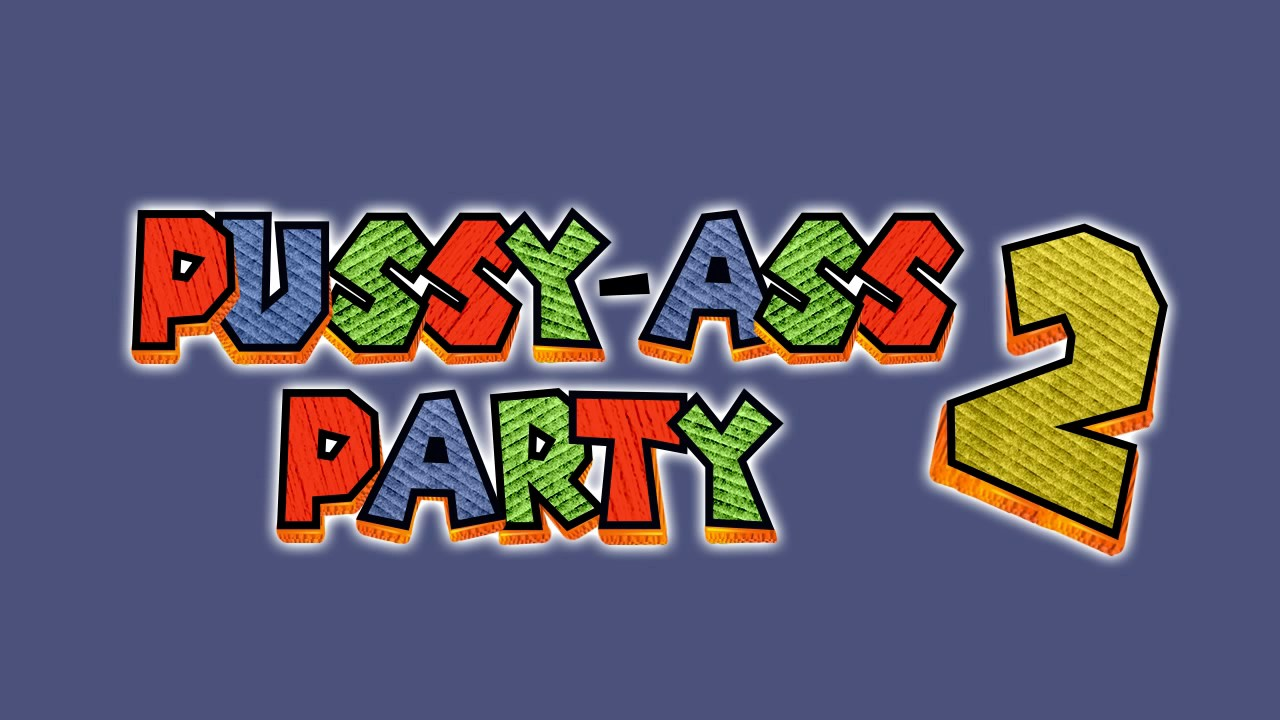 Dis Way Dat N---- - Pussy-Ass Party 2