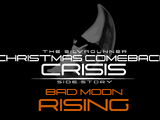 Bad Moon Rising - The SilvaGunner Christmas Comeback Crisis