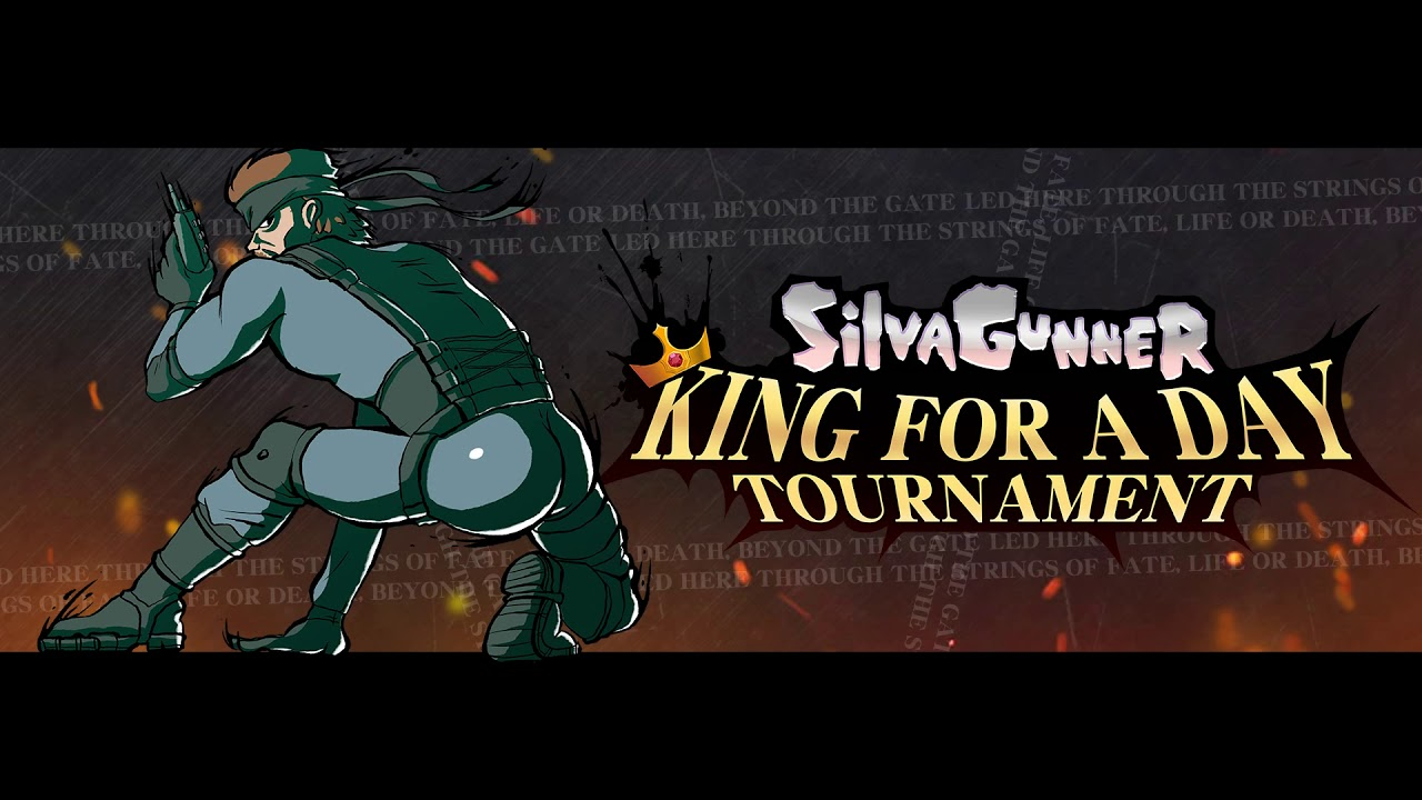 Nuclear - SiIvaGunner: King for a Day Tournament