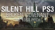 Silent Hill PS3 Broken Covenant The Lost Pitch (2006)