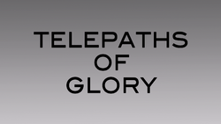 Telepaths of Glory - Title Card 1.png