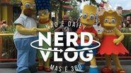 Rolê em Springfield, cidade dos Simpsons! NerdVlog 360 - Ep