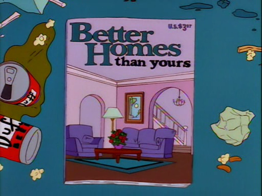 Better Homes Than Yours