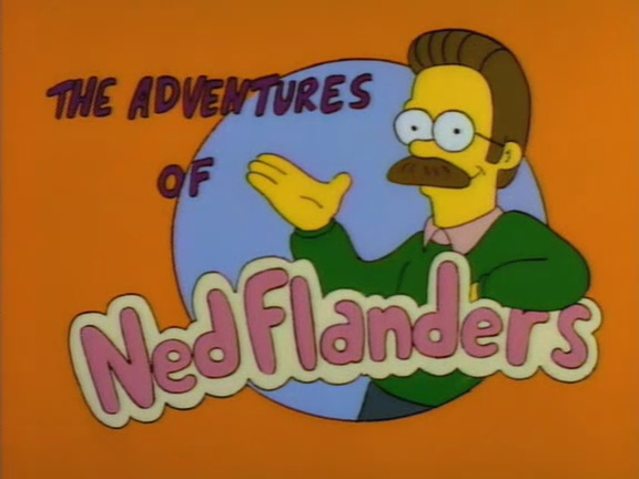 The Adventures of Ned Flanders