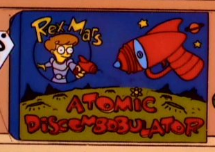 Rex Mars Atomic Discombobulator