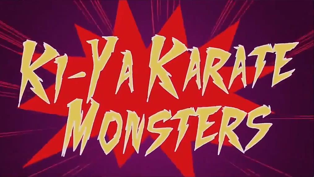 Ki-Ya Karate Monsters