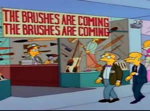 The Brushes are Coming, The Brushes are Coming