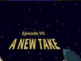 Cosmic Wars Episode VII: A New Take