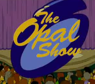 The Opal Show