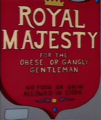 Royal Majesty for the Obese or Gangly Gentleman
