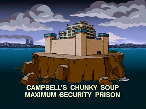 Campbell's Chunky Soup Maximum Security Prison