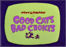 Good cats bad choices 1.jpg