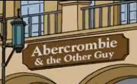 Abercrombie & The Other Guy